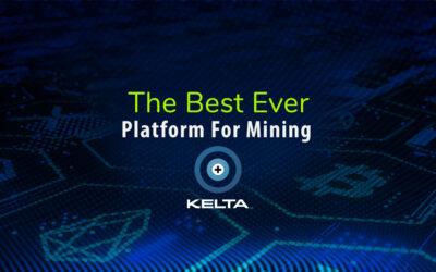 KELTA Mining App The Best Ever Platform For Mining