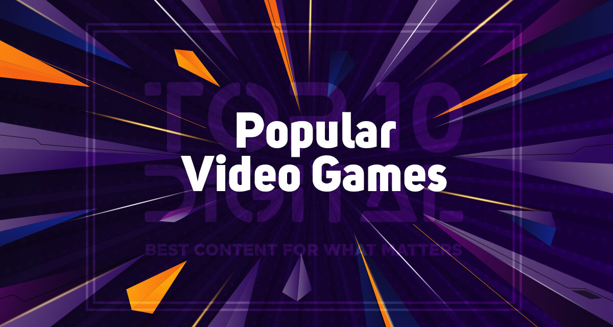 Top 10 Popular Video Games Right Now