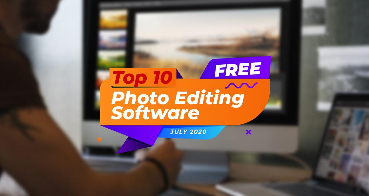 Top 10 Free Photo Editing Software 2020