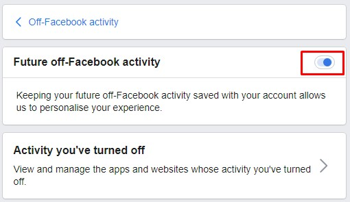 Turn off the Off-facebook activity