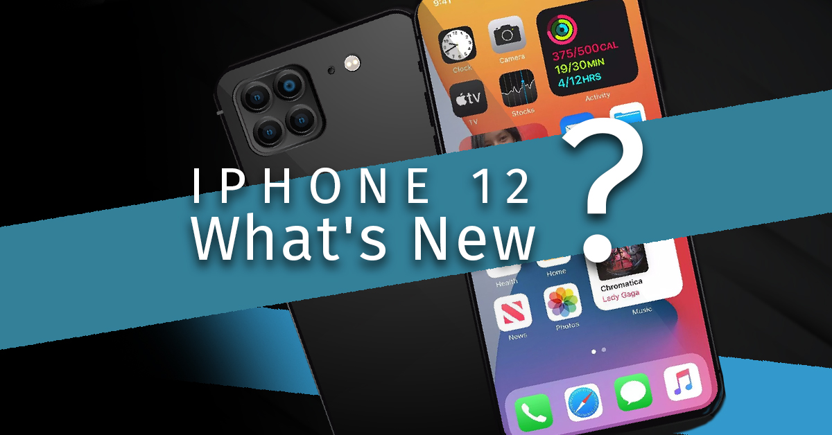 Iphone 12 whats new
