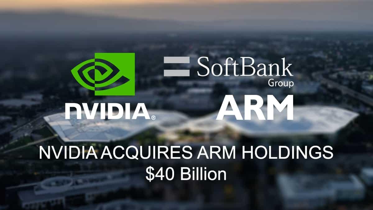 NVIDIA ARM FOR $40 BILLION